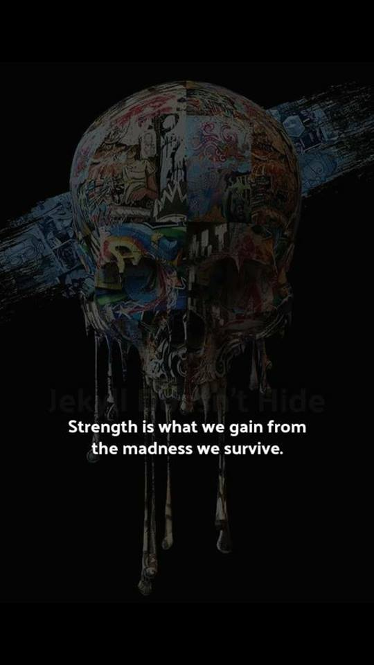 Strength is what we gain
